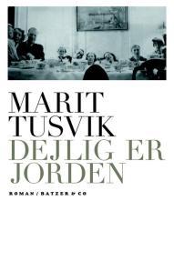 b-9788792439093-Marit-Tusvik---Dejlig-er-jorden-p